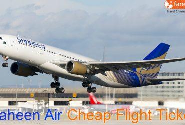Get The Cheapest Airfare For Shaheen Air Flight Tickets